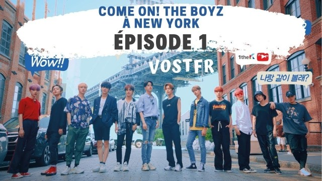 Come On! THE BOYZ in NY Ep 3 Cover
