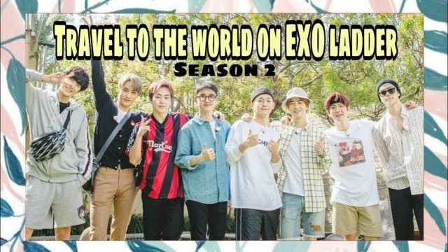 EXO&#39s Ladder: Season 2 Ep 36 Cover
