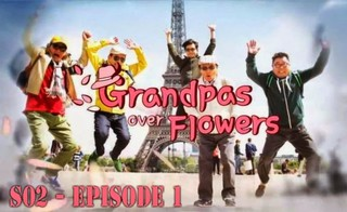Grandpas Over Flowers: Season 2 Episode 5 Cover
