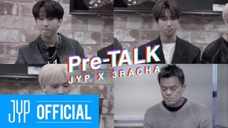 Pre-TALK - JYP X 3RACHA Episode 1 Cover