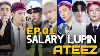 Salary Lupin Ateez Episode 4 Cover